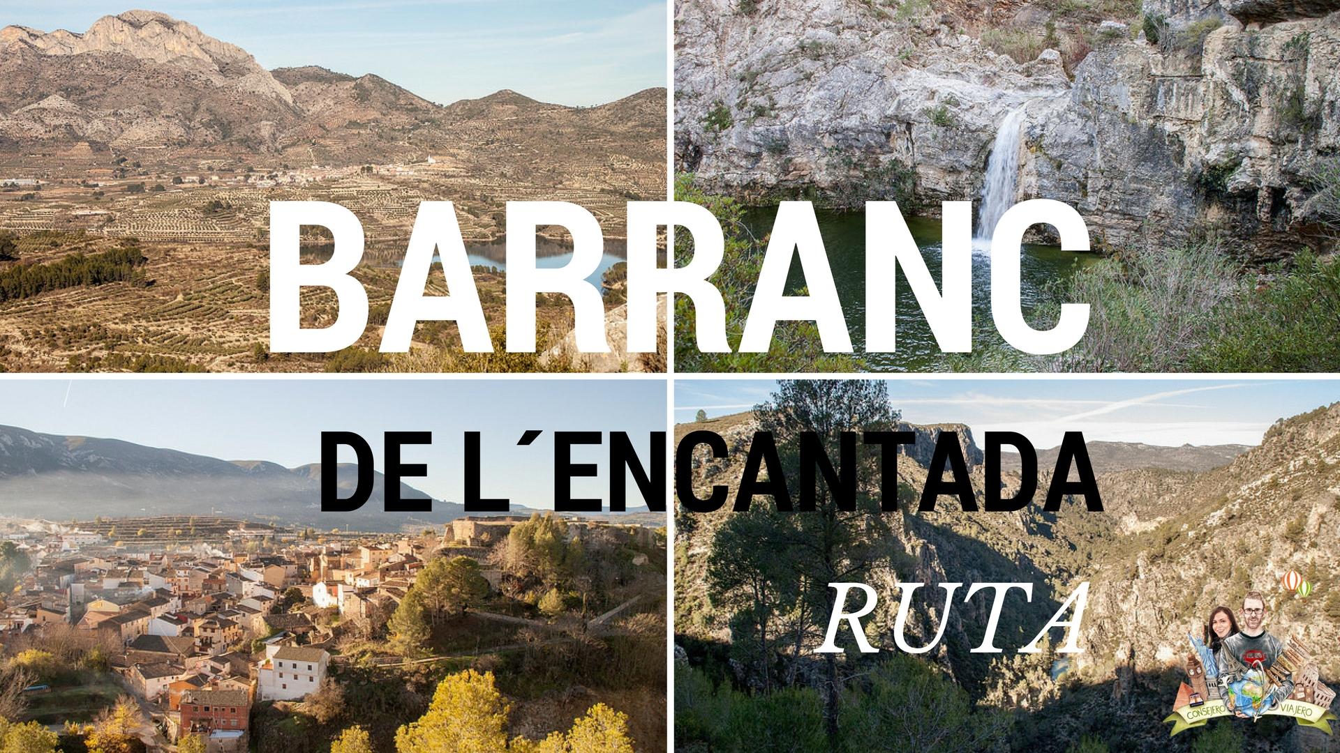Ruta Barranc de l´Encantada – Planes