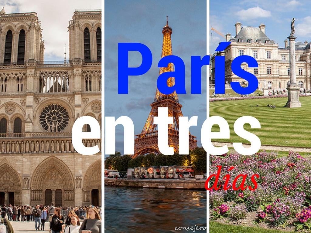 París en tres días: tres días en la ciudad del amor