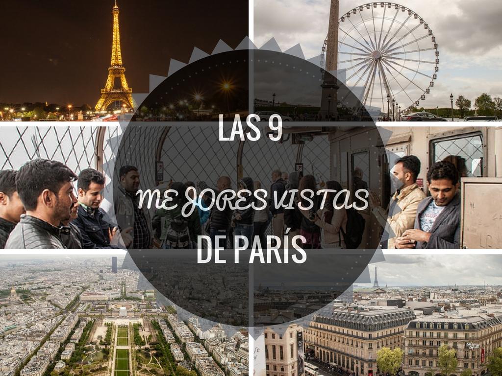 Miradores de París, las 9 mejores vistas de París