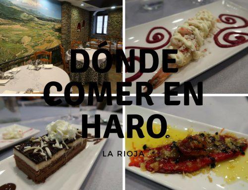 Donde comer en Haro – La Rioja