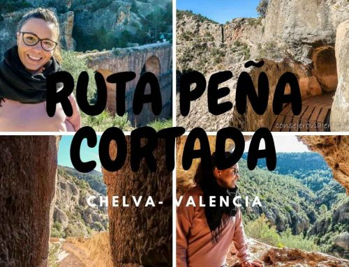 Ruta de Peña Cortada – Chelva