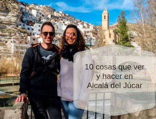10 cosas que ver y hacer en Alcala del Jucar