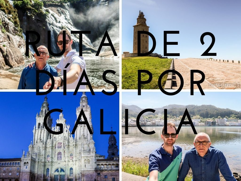 ruta de dos días por galicia