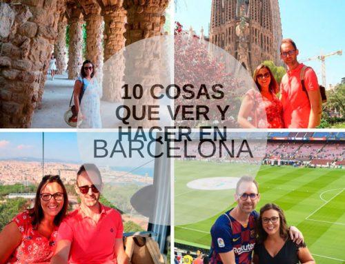 10 cosas que ver y hacer en Barcelona – Imprescindible