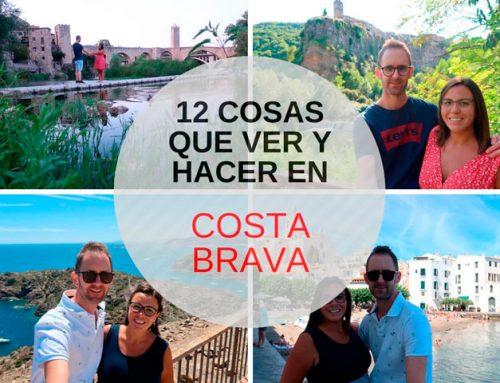 12 Cosas que ver y hacer en la Costa Brava – Imprescindibles