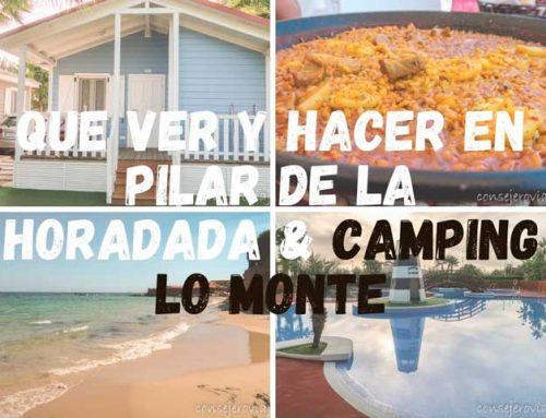 Que ver y hacer en Pilar de la Horadada & Camping Lo Monte
